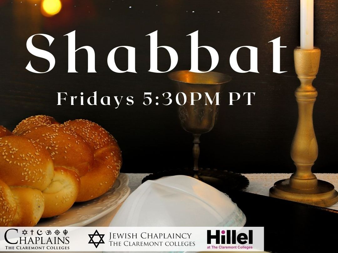 Shabbat is Fridays 5:30PM PT