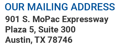Mailing Address 901 S MoPac Expressway Plaza 5 Suite 300 Austin TX 78746
