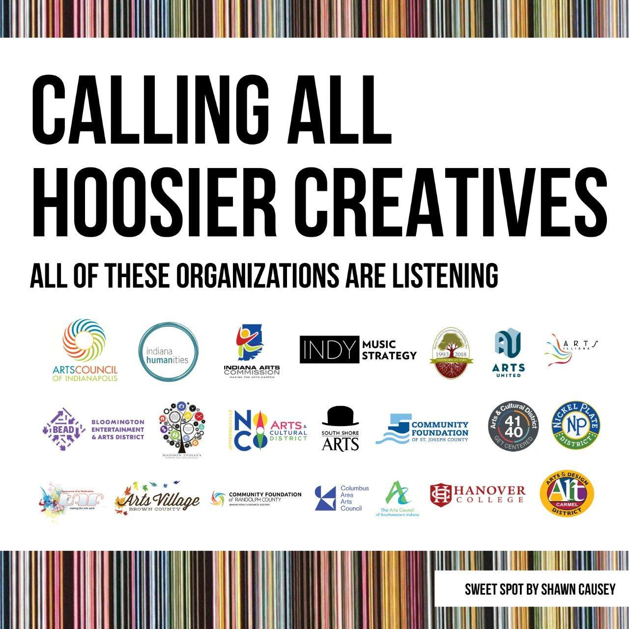 "Graphic saying ""Calling all Hoosier Creatives: all of these organizations are listening"" featuring logos from arts and cultural organizations across Indiana"