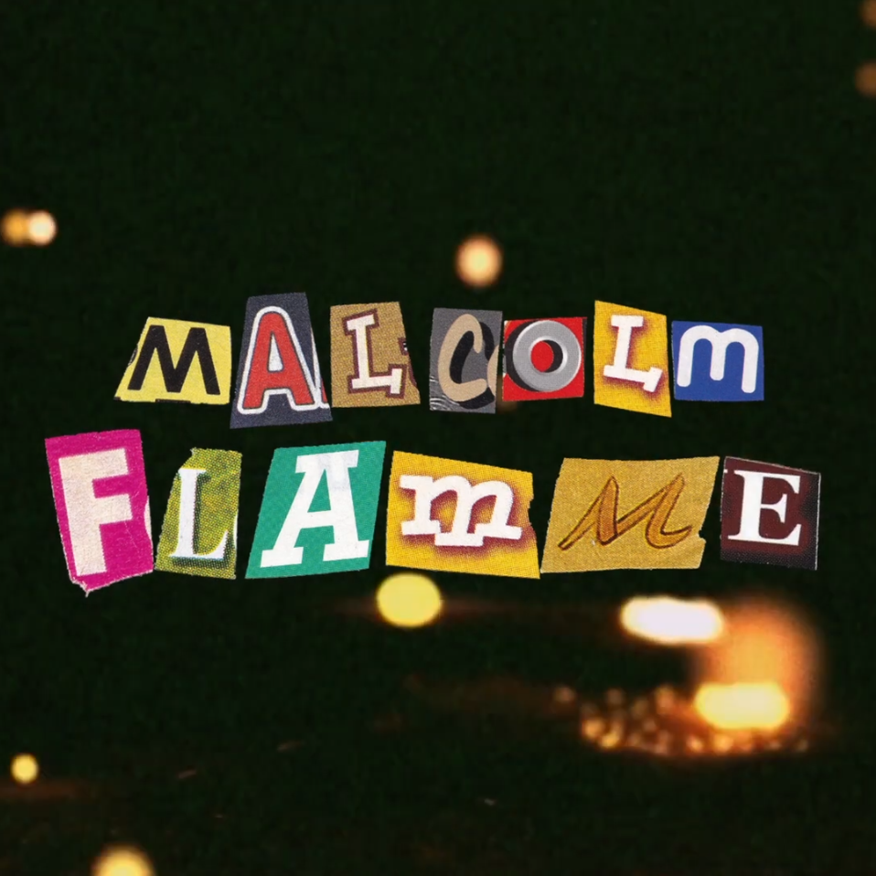 Flamme - Malcolm
