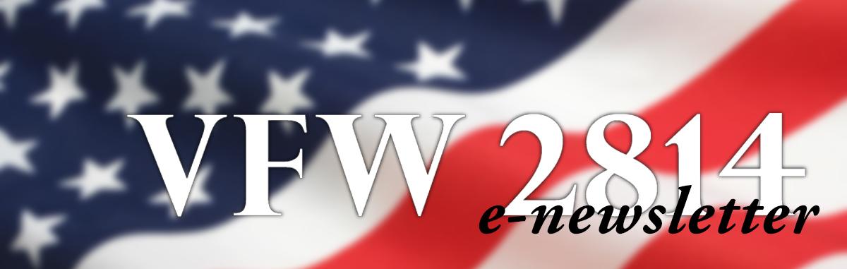 VFW 2814 NEWSLETTER