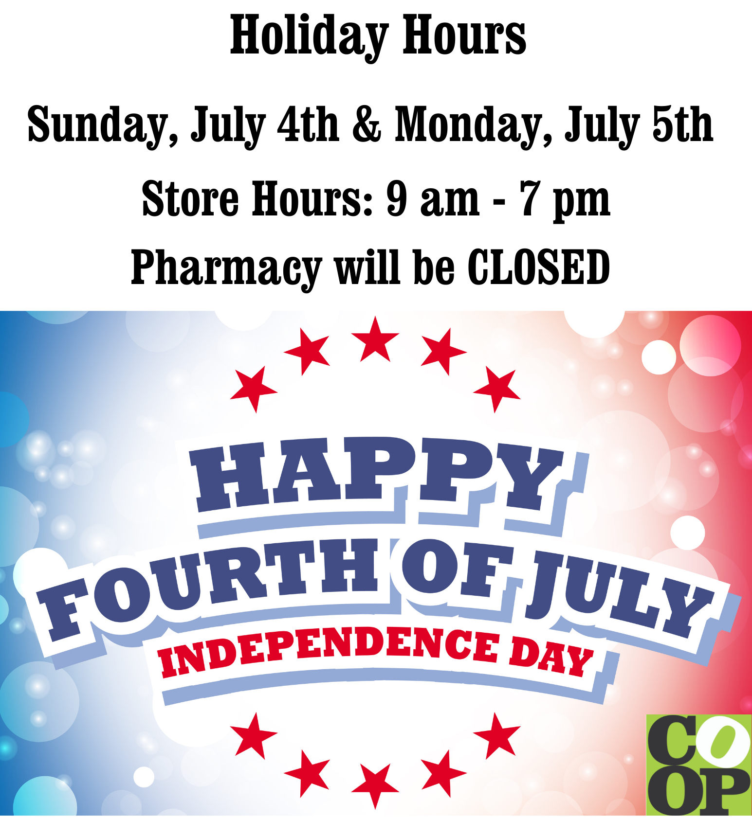 Photo: Happy 4th of July w/hours.