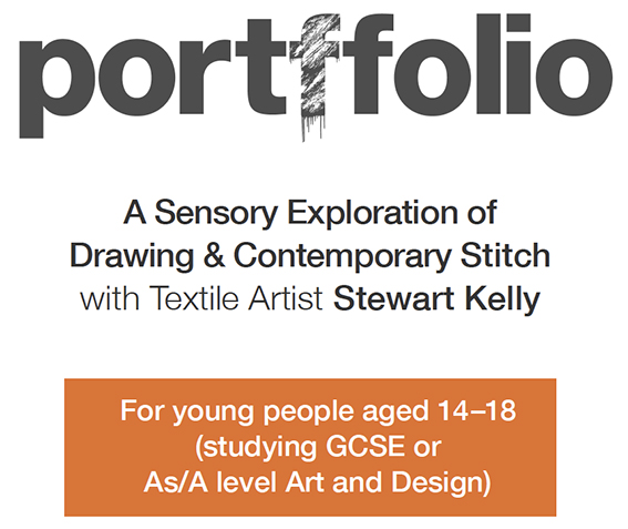 A Sensory Exploration of  Drawing & Contemporary Stitch  with Textile Artist Stewart Kelly