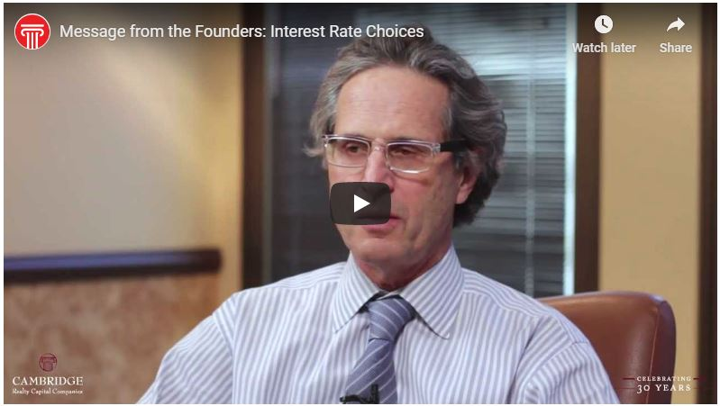 Message from the Founders: Interest Rate Choices