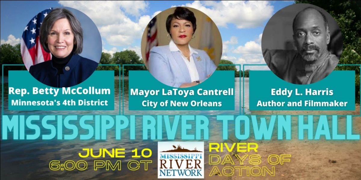 Join the Mississippi River Town Hall on June 10 at 6 pm CT
