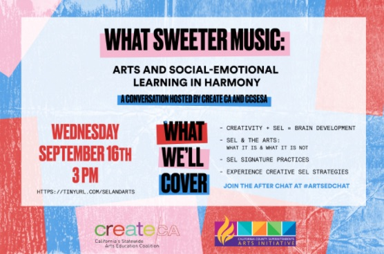 What sweeter music: ARts and social-emotional learning in harmony. Wednesday, September 16th at 3pm.