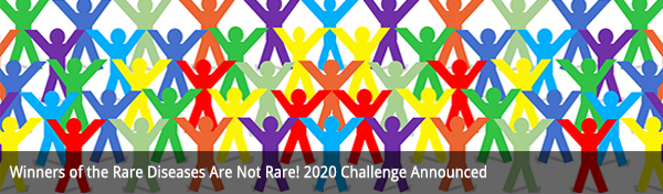 Winners of the Rare Diseases Are Not Rare! 2020 Challenge Announced