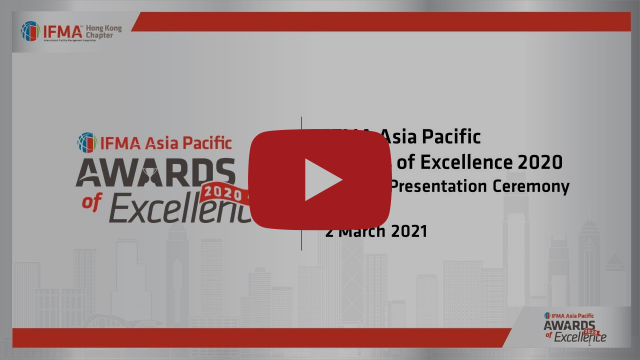 IFMA Asia Pacific Awards of Excellence 2020 Awards Presentation Ceremony