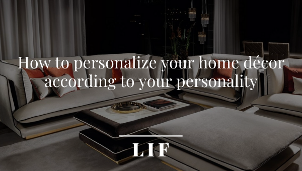 Personalize your home décor