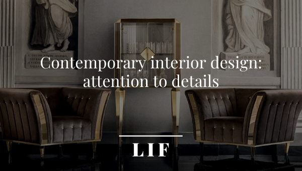 Contemporary interior design: attention to details