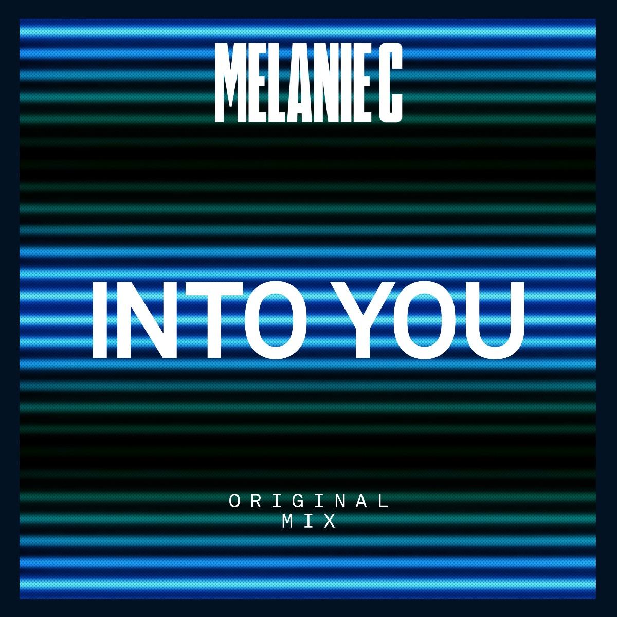 Melanie C Unveils 'Into You' Single