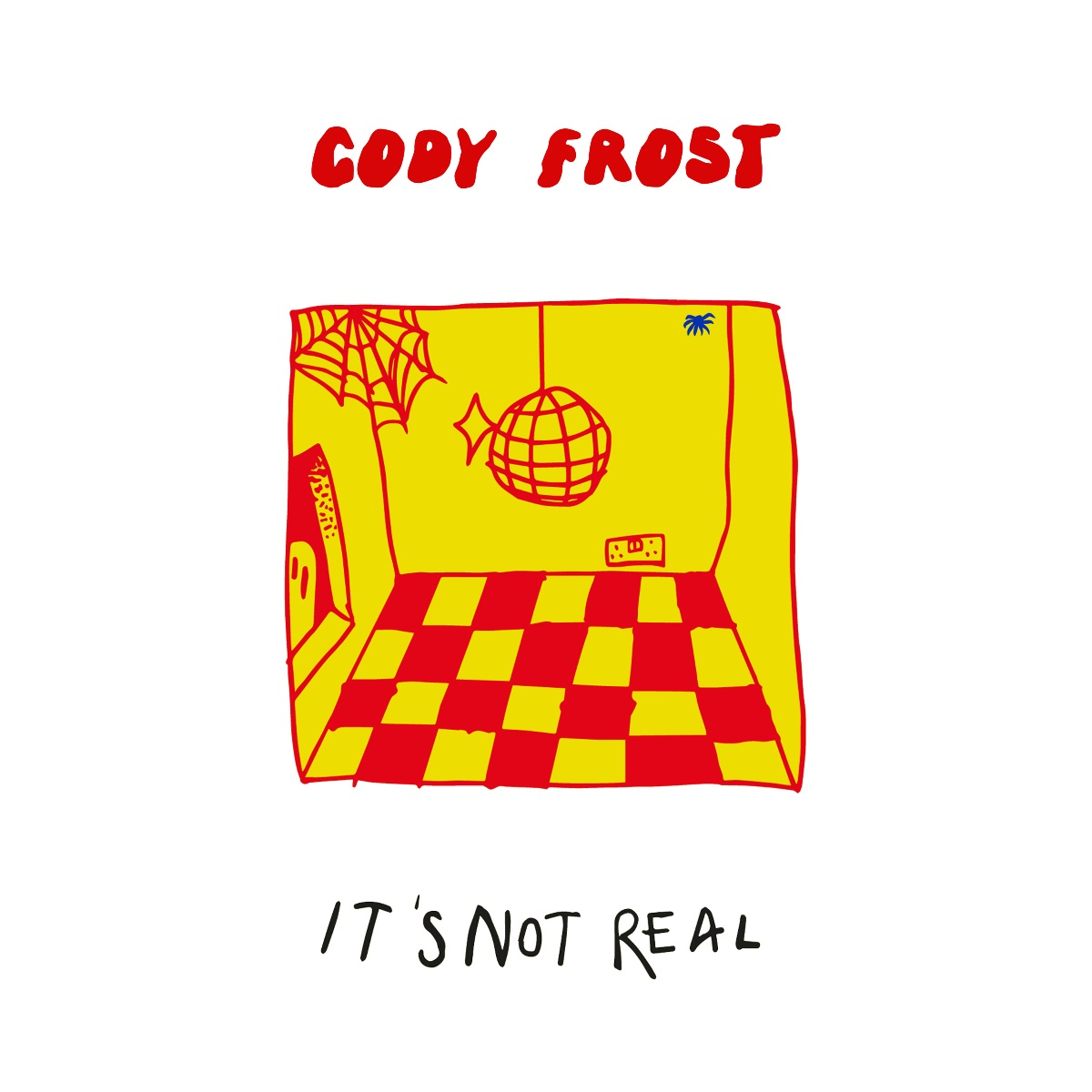 Cody Frost Unveils Debut EP 'It's Not Real'