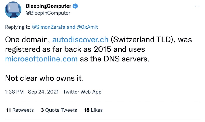 """Bleeping Computer tweet: """"One domain, autodiscover.ch (Switzerland TLD), was registered as far back as 2015 and uses microsoftonline.com as the DNS servers. Not clear who owns it."""""""