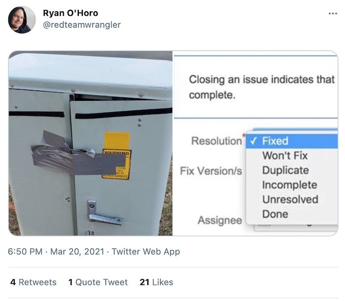 "a metal cabinet's doors sticky-taped together badly, and next to it a JIRA ticket marked as ""fixed."""