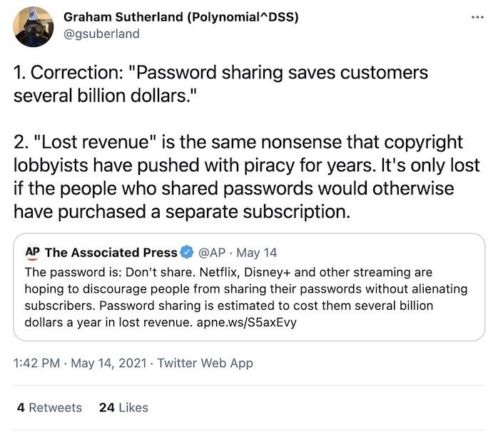 "Graham Sutherland's tweet says ""password sharing saves customers several billion dollars."""