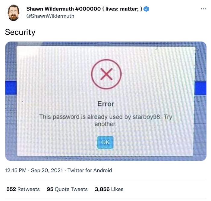 A screenshot of an error message saying the password is already in use by [username].