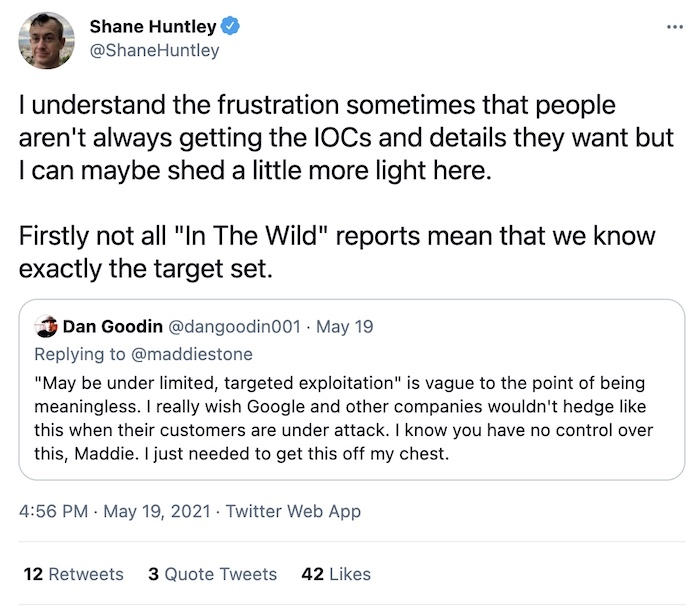 """Google's Shane Huntley explains more in this tweet thread what """"in the wild"""" means."""