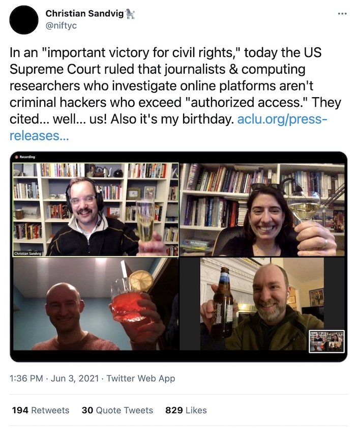 """Tweet reads: """"Supreme Court ruled that journalists & computing researchers who investigate online platforms aren't criminal hackers who exceed authorized access."""""""