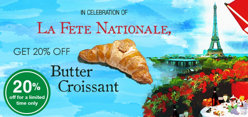 Get 20% OFF FRENCH BUTTER CROISSANTS for the National Day of France