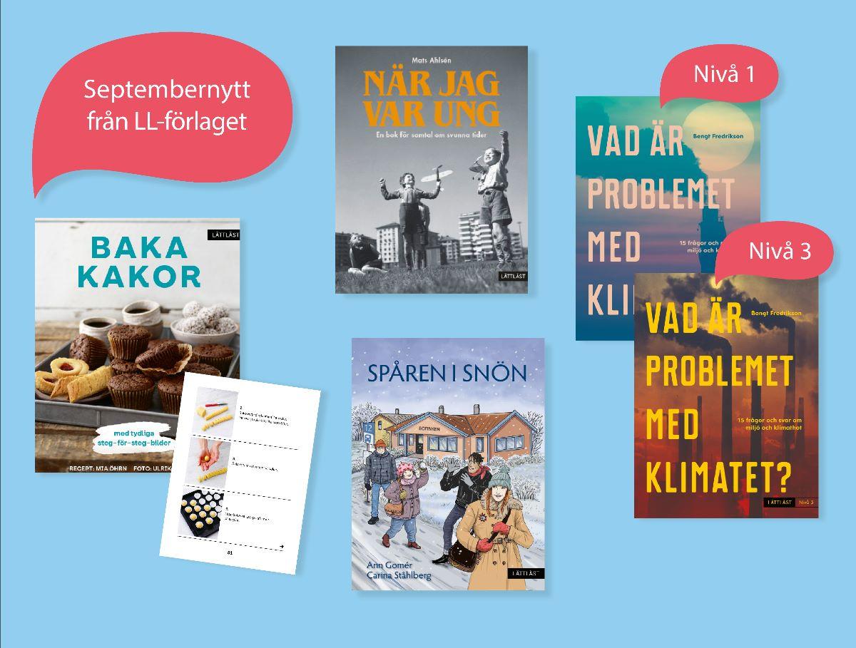 Böckerna Baka kakor, När jag var ung, Spåren i snön och Vad är problemet med klimatet?