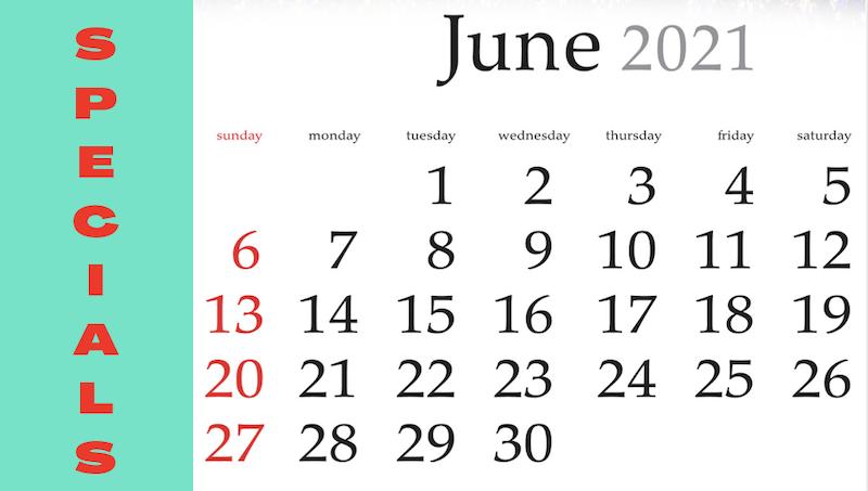 June 2021 Specials