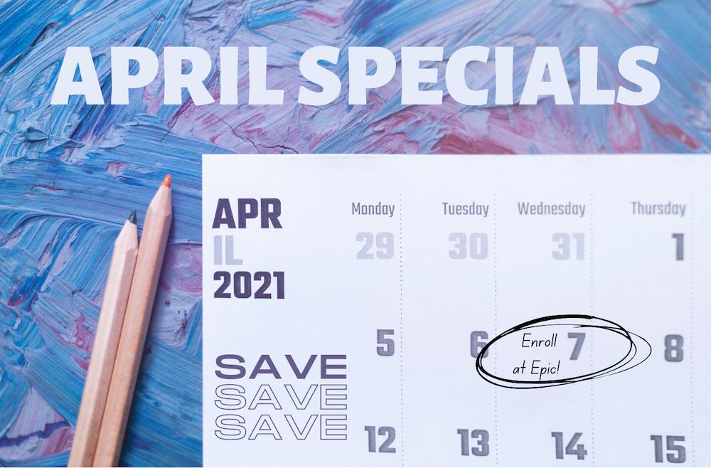 April 2021 Specials