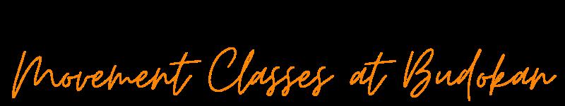 movement classes at Budokan