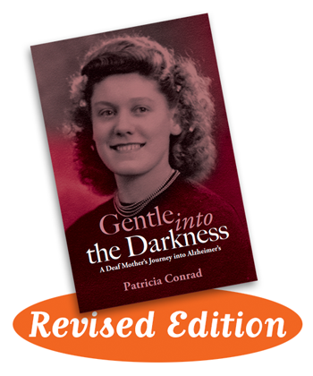 Book cover - Gentle into the Darkness - A Deaf Mother's Journey into Alzheimer's