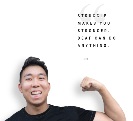 Jason Hoang with arm flexed in dark shirt. Quote - Struggle Makes You Stronger. Deaf can do anything.
