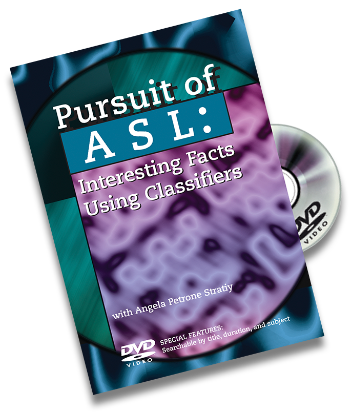 Cover of the DVD Pursuit of ASL: Interesting Facts Using Classifiers