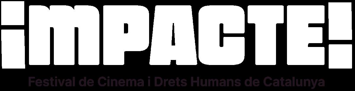 IMPACTE! Festival de Cinema i Drets Humans de Catalunya