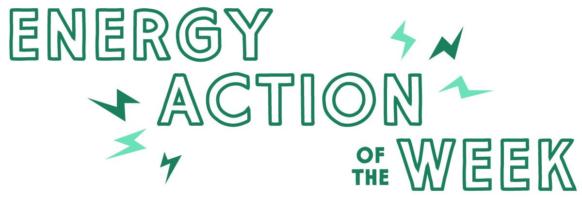 Energy Action of the Week