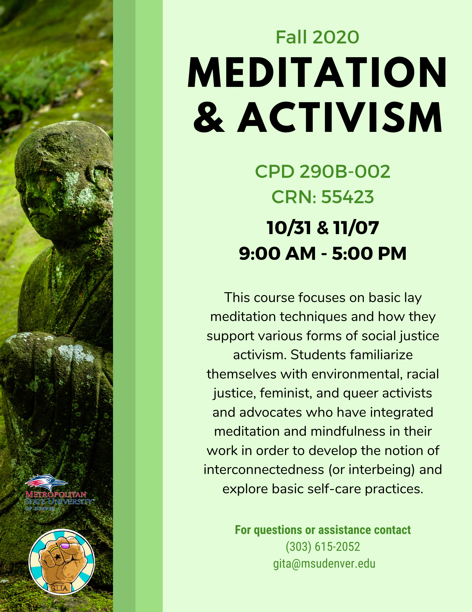 Flyer for CPD 290B-002 Meditation and Activism Fall 2020 CRN: 55423