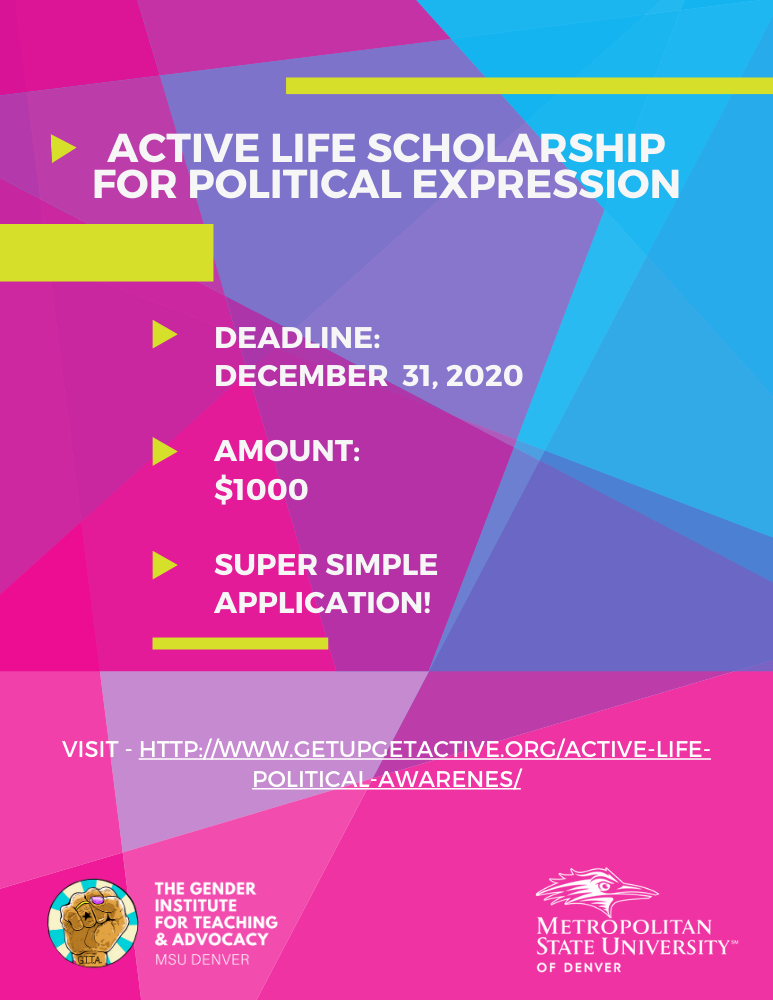 Flyer for the Active Life Scholarship for Political Expression, Deadline December 31st 2020