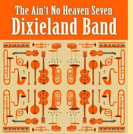 The Ain't No Heaven Seven