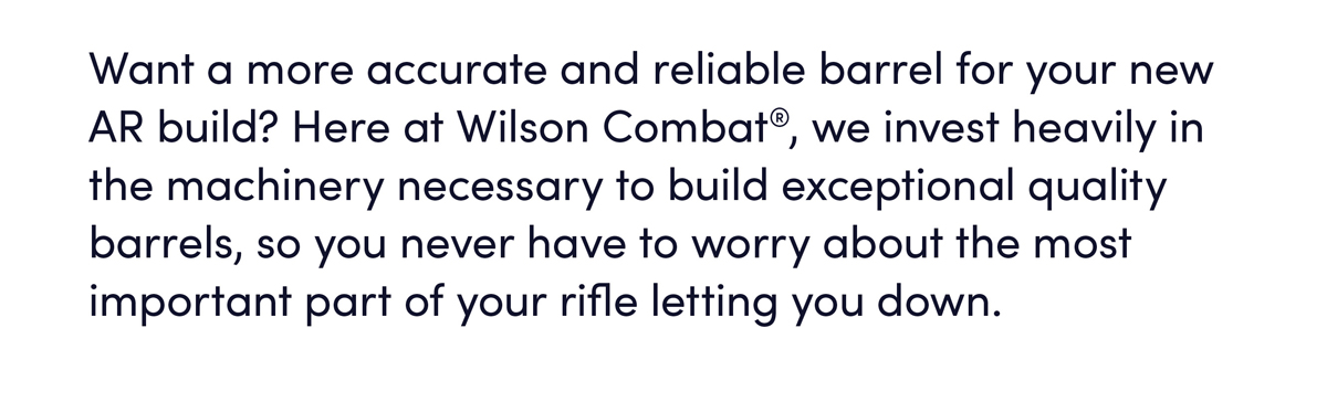 Want a more accurate and reliable barrel for your new AR build?