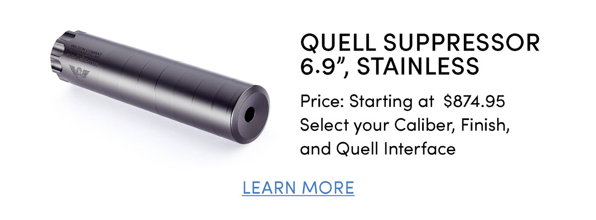 """Quell SUPPRESSOR 6.9"""", Stainless"""