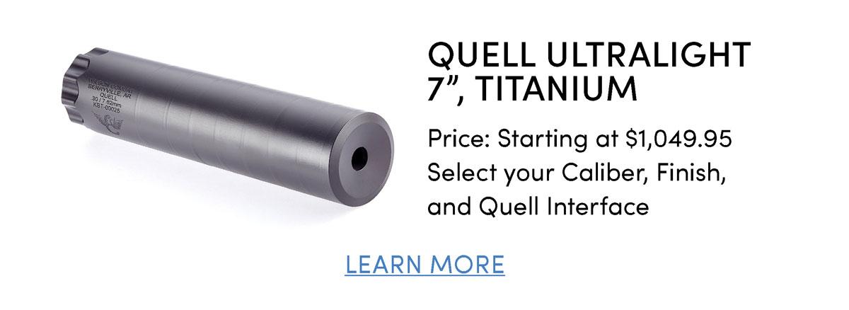 "Quell Ultralight  7"", Titanium"