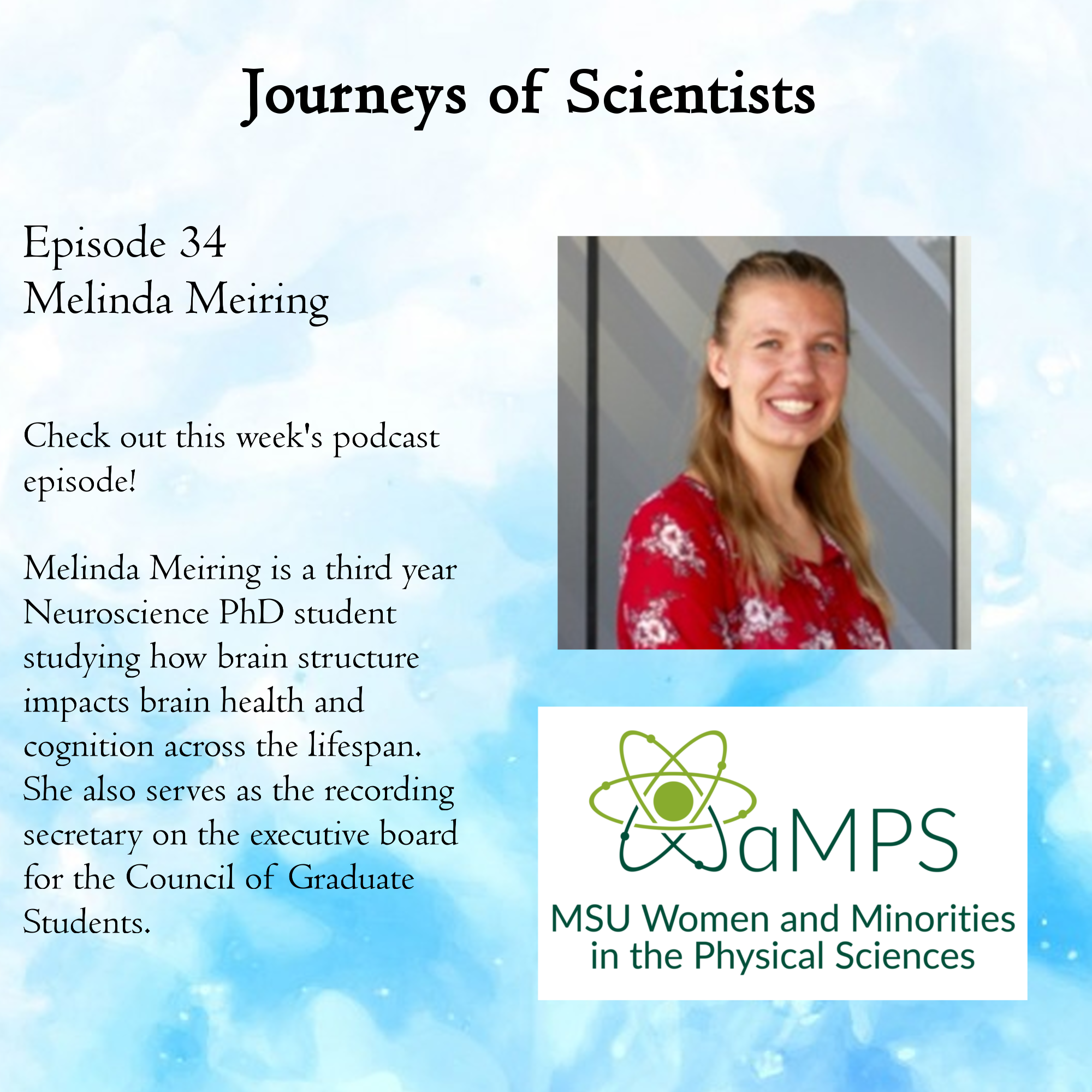 Melinda Meiring is a third year Neuroscience PhD student studying how brain structure impacts brain health and cognition across the lifespan. She also serves as the recording secretary on the executive board for the Council of Graduate Students.