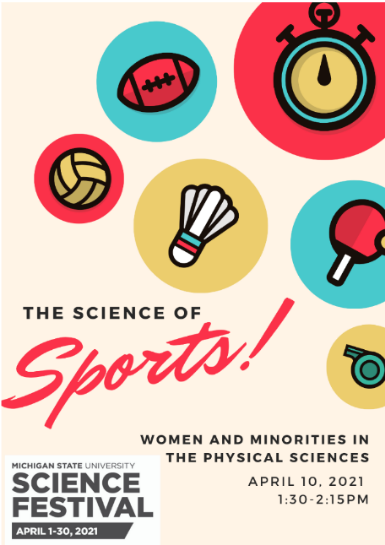 """Poster promoting """"The Science of Sports!"""" which will happen April 10th at 1:30-2:15 PM at the MSU Science Festival"""