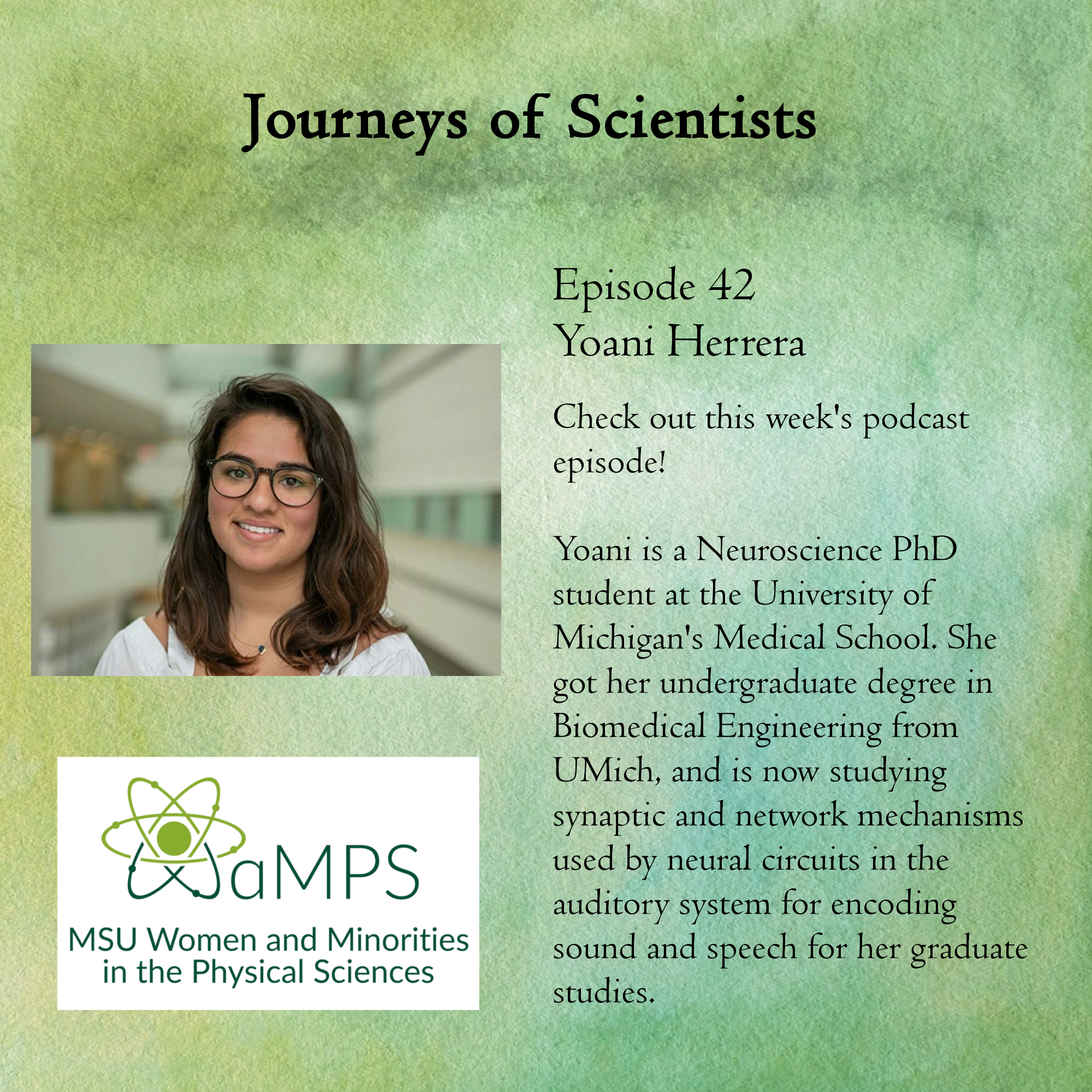 Yoani is a Neuroscience PhD student at the University of Michigan's Medical School. She got her undergraduate degree in Biomedical Engineering from UMich, and is now studying synaptic and network mechanisms used by neural circuits in the auditory system for encoding sound and speech for her graduate studies.
