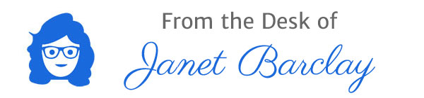 From the Desk of Janet Barclay
