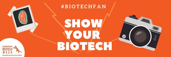 Are you a #BiotechFan? Join this year's photo contest of the European Biotech Week 2020 and win 500 €!