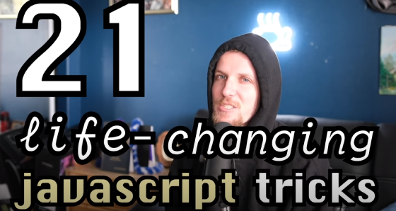 21 Life Changing JavaScript Trics