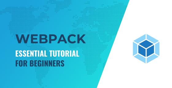 Webpack Tutorial for Beginners