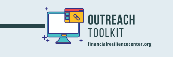 Outreach Toolkit financialresiliencecenter.org