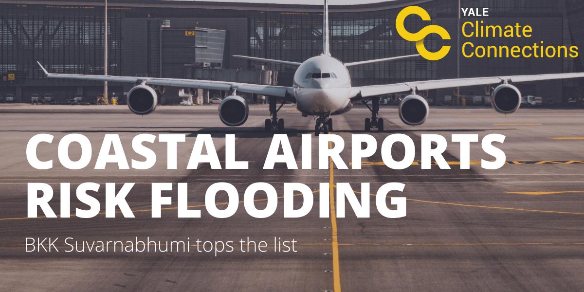 Coastal airports risk flooding