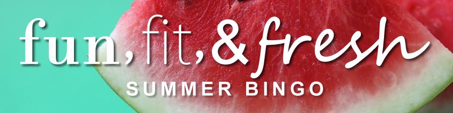 Fun, fit, and fresh summer BINGO