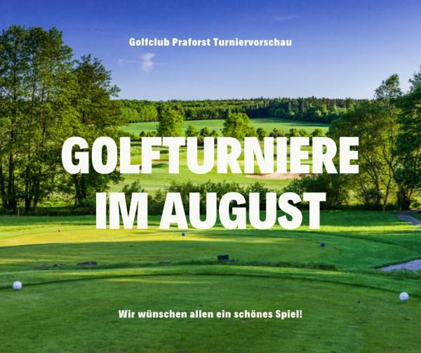 Golfclub Praforst Turniervorschau August