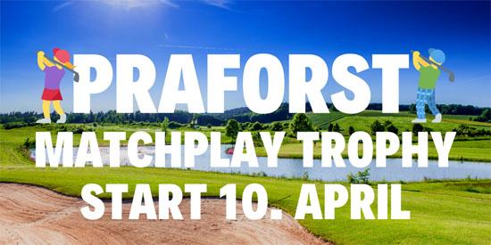 Golfclub Praforst Matchplay Trophy 2021